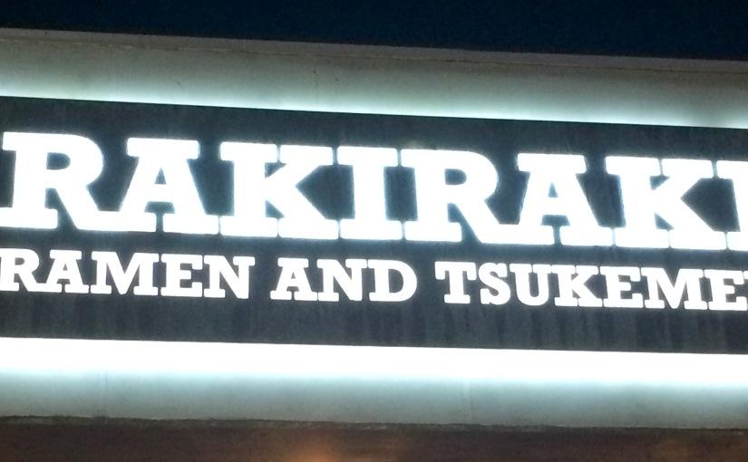 San Diego Ramen Scene #1-  Rakiraki &Tsukemen